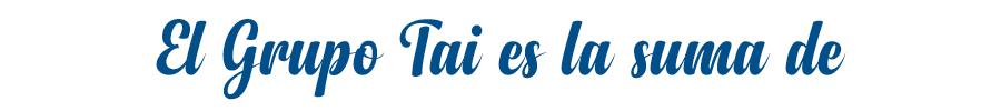 editorial contenidos y marketing para la empresa - Grupo Tai - España